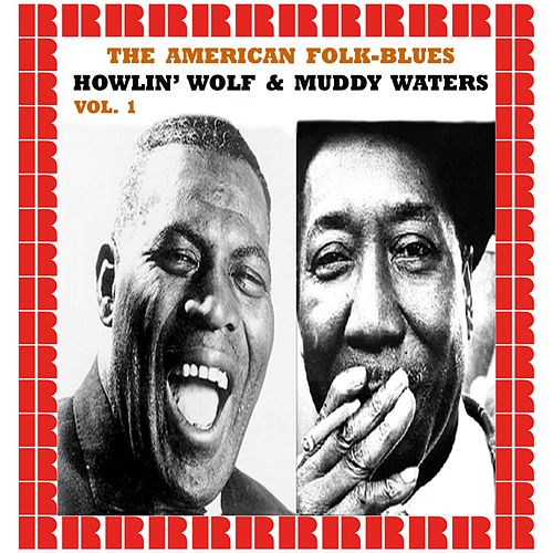 The American Folk-Blues (Hd Remastered Edition) de Howlin' Wolf