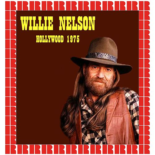 Rhe Troubadour, West Hollywood, Ca. November 6th, 1975 (Hd Remastered Edition) by Willie Nelson