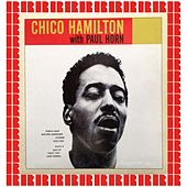 Chico Hamilton With Paul Horn (Hd Remastered Edition) by Chico Hamilton