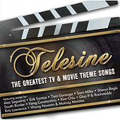 Telesine (The Greatest Tv & Movie Theme Songs) by Various Artists