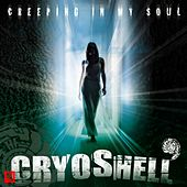 Creeping In My Soul EP. by Cryoshell