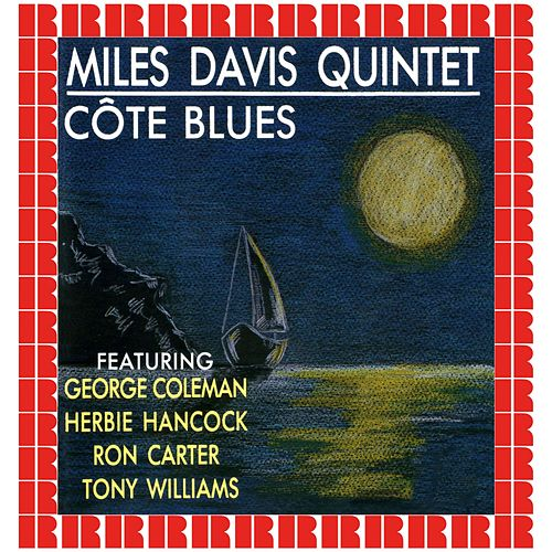 Cote Blues (Hd Remastered Edition) di Miles Davis