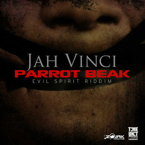 Parrot Beak - Single by Jah Vinci