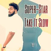 Take It Slow de Superstar