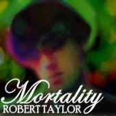 Mortality de Robert Taylor