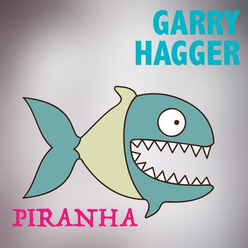 Piranha (Funkhauser Remix) de Garry Hagger
