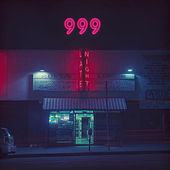Late Nights by 999