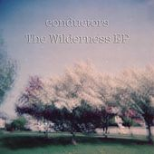 The Wilderness EP by The Conductors