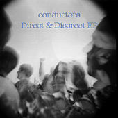 Direct & Discreet EP by The Conductors