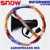 Informer 2018 (Audiofreaks Mix) by Snow