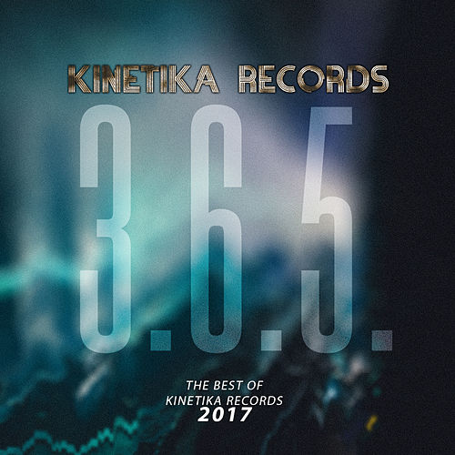 3.6.5 The Best Of Kinetika Records 2017 de Various