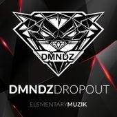 Dropout! by Dmndz