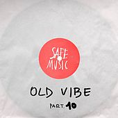 Old Vibe, Pt.10 - Single by Various Artists