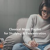 Classical Music Playlist for Studying and Concentration von Various Artists