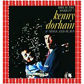Sings And Plays (Hd Remastered Edition) by Kenny Dorham
