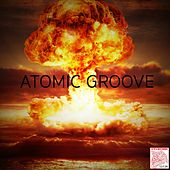 Atomic Groove by Various Artists