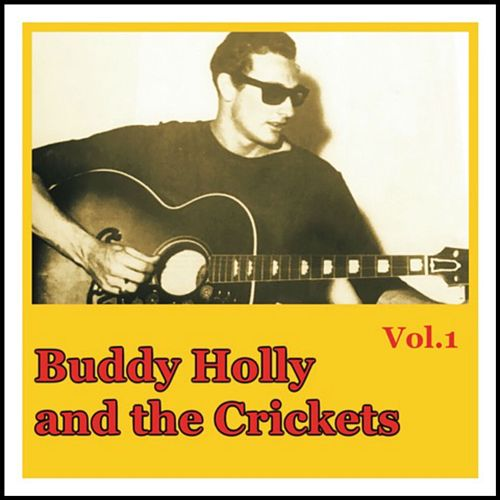 Buddy Holly and the Crickets, Vol. 1 von Buddy Holly