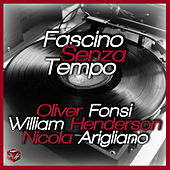 Fascino senza tempo by Various Artists