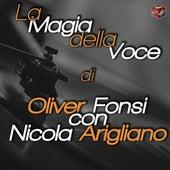 La magia della voce di Fonsi con Arigliano von Various Artists