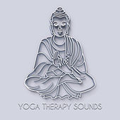 Yoga Therapy Sounds von Lullabies for Deep Meditation