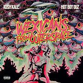 Wexicans from Outter Space by Kush Kale