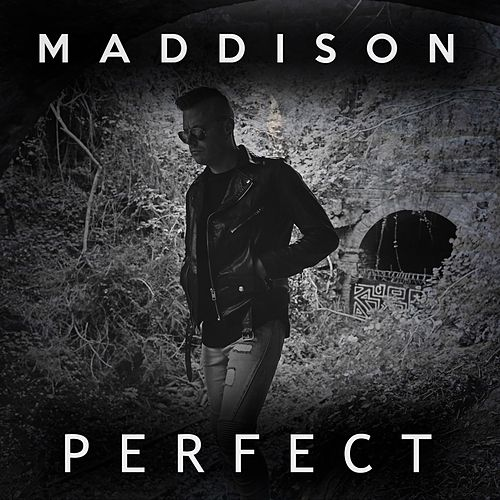 Perfect by Maddison