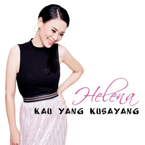 Kau Yang Kusayang von Helena