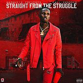 Straight from the Struggle by Cali Swagger