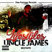 Lifestyles Mixtape von Uncle James