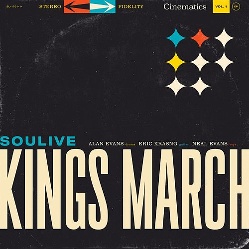 Kings March by Soulive