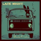 Late Night by BlackFriiday