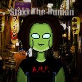 A.M.P. de Staxx the Human