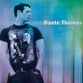 Isn't It True von Dante Thomas