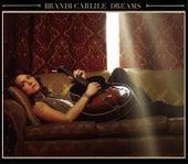 Dreams by Brandi Carlile