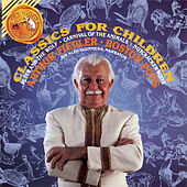 Classics For Children - Prokofiev: Peter And The Wolf / Saint-Saëns: Carnival Of The Animals / Tchaikovsky: Nutcracker Suite by Arthur Fiedler