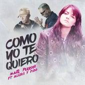 Como Yo Te Quiero (feat. Alexis & Fido) by Maite Perroni