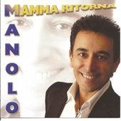 Mamma ritorna by Manolo