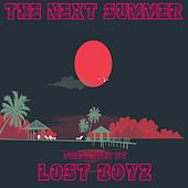 The Next Summer by Lost Boyz