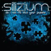 Do I Not Fit Into Your Puzzle von Silizium