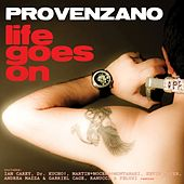 Life Goes On by Provenzano