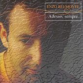 Adesso, Sempre de Enzo Belmonte
