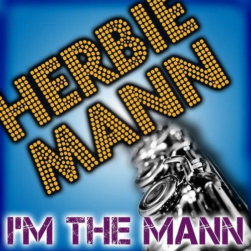 I'm The Mann by Herbie Mann