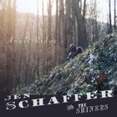 Angel Ridge by Jen Schaffer and The Shiners