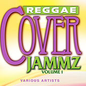 Reggae Cover Jammz, Vol.1 by Various Artists