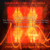 Escapology by Duende India Collective
