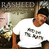 Texas Trigganometry by Rasheed