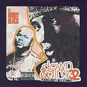 DJ Bobby Black: Down and Dirty 32 von Various Artists