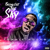 Falling out the Sky by Tommie Hooks