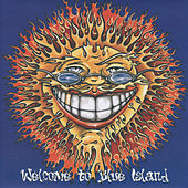 Welcome to Blue Island by Enuff Z'Nuff