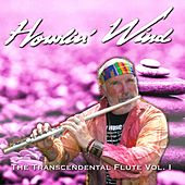 The Transcendental Flute, Vol. 1 de Howlin' Wind